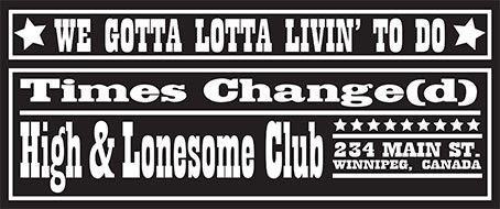 Times Change(d) High and Lonesome Club